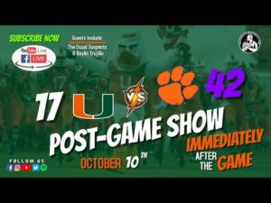 Post-Game Show: 2020 Miami Hurricanes vs Clemson Tigers (CHFB LIVE)