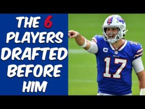 Who Were The 6 Players Drafted Before Josh Allen? Where Are They Now?