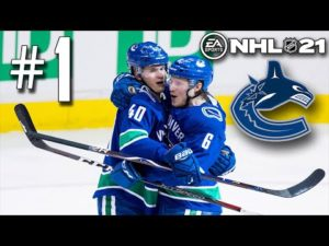 NHL 21 Vancouver Canucks Franchise Mode Part 1 - The Journey Begins