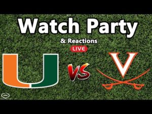 miami-hurricanes-vs-virginia-cavaliers-watch-party-live-reaction-not-the-game.jpg