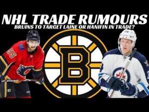 NHL Trade Rumours - Bruins trading for Laine or Hanifin? NHL Players NOT happy with Owners Proposal