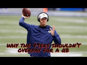 why-the-49ers-shouldnt-overpay-for-a-quarterback.jpg