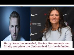 harry-kane-has-revealed-marina-granovskaia-can-finally-complete-the-chelsea-deal-for-the-defender.jpg
