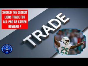 detroit-lions-would-you-trade-for-xavien-howard-and-why-or-why-not-detroit-lions-rumors.jpg