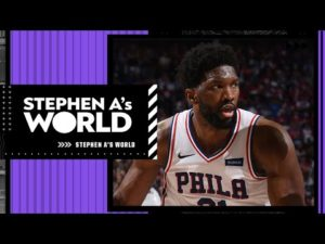 stephen-a-says-joel-embiid-cant-miss-games-anymore-stephen-as-world.jpg